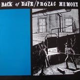 Back of Dave / Prozac Memory